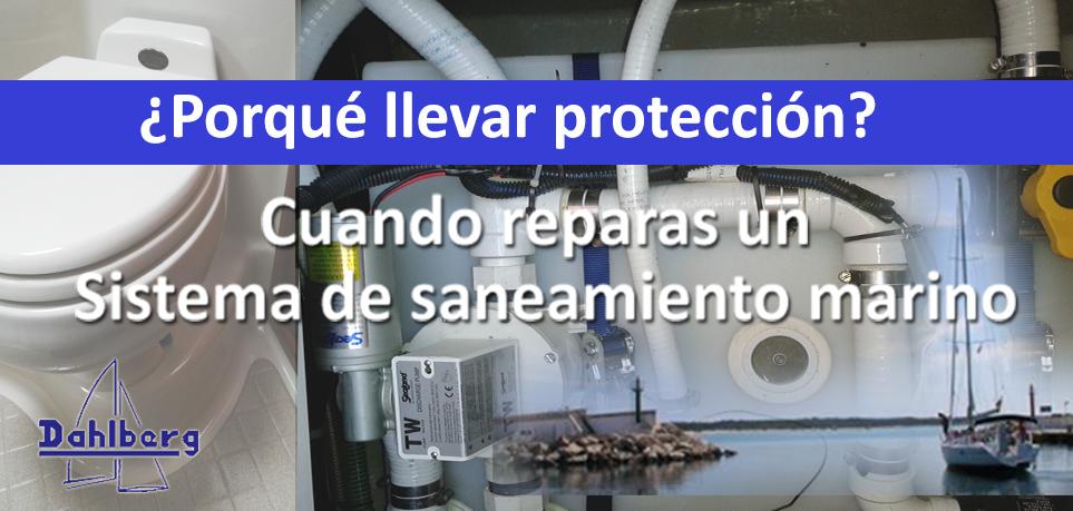 Porque llevar proteccion inodoros marinos